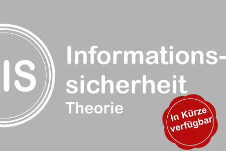 Ziele der Informationssicherheit